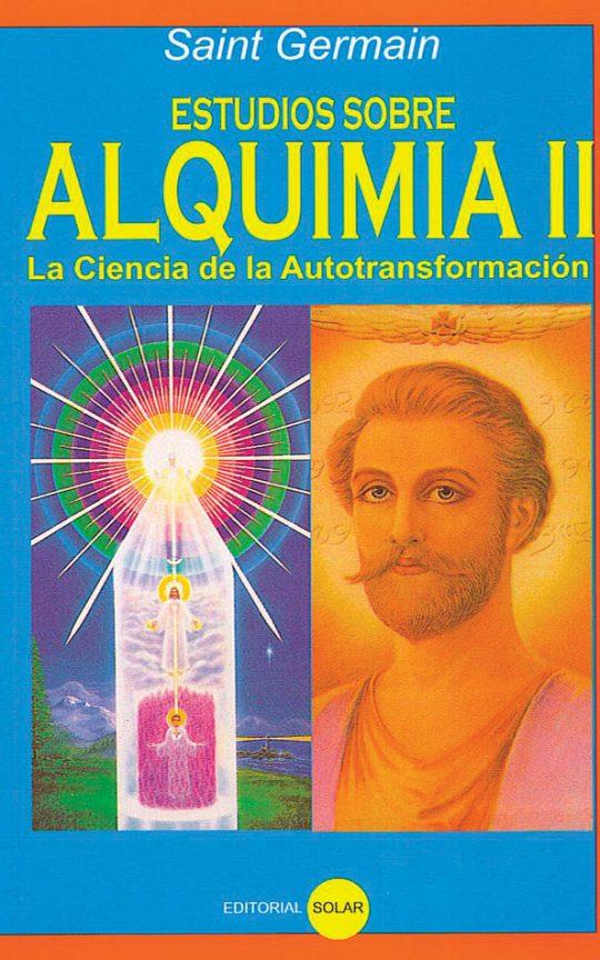 Estudios sobre Alquimia II
