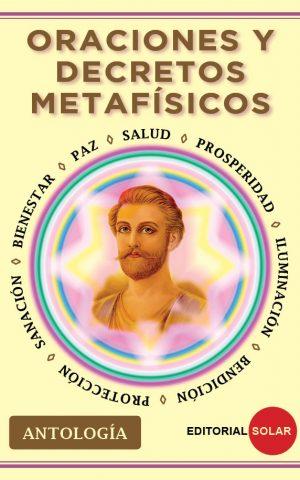 Oraciones y decretos metafísicos