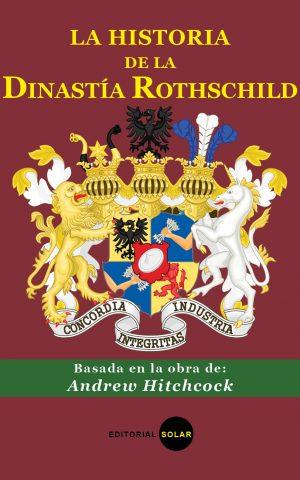 La historia de la dinastía Rothchild