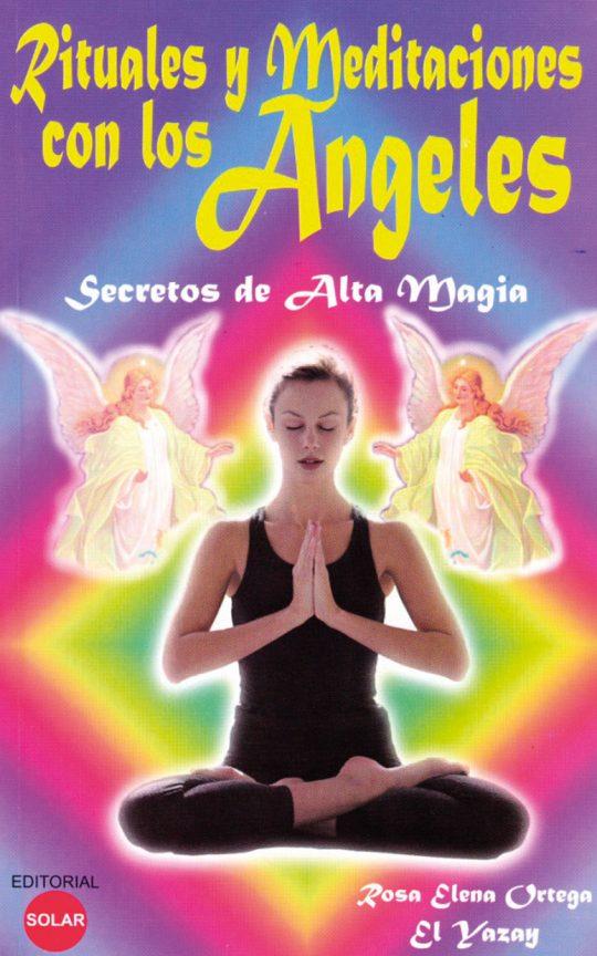 Rituales y meditaciones con los angeles