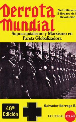 derrota mundial. supercapitalismo y marxismo en pareja globalizadora