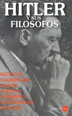 Hitler y sus filosofos