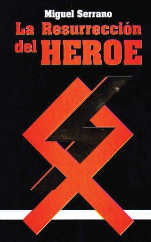 La resurrección del heroe