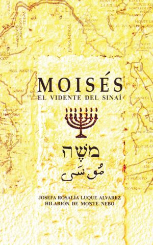 Moisés el vidente del sinaí