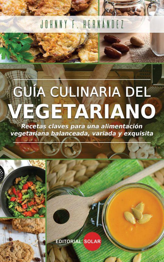 Guía culinaria del vegetariano