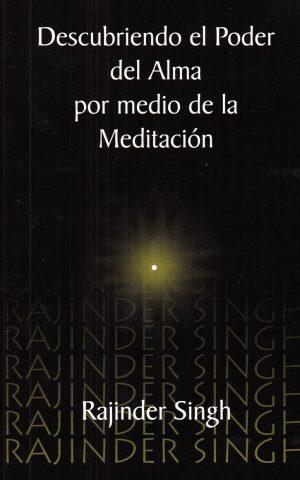 Descubriendo el poder del alma por medio de la meditación